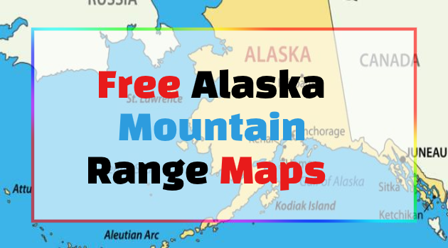 Mountain Maps Free Alaska Mountain Range Maps