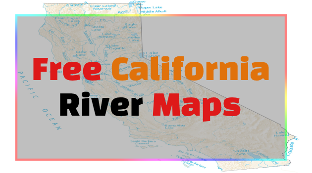 California River Maps