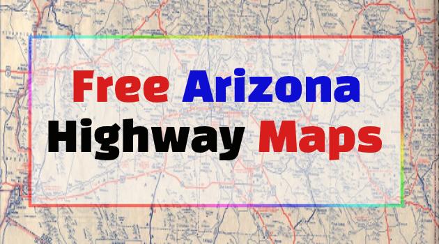 Arizona Highway Maps
